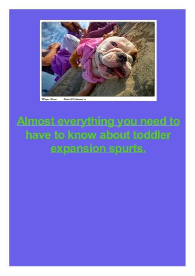 Almost everything you need to have to know about toddler expansion spurts.