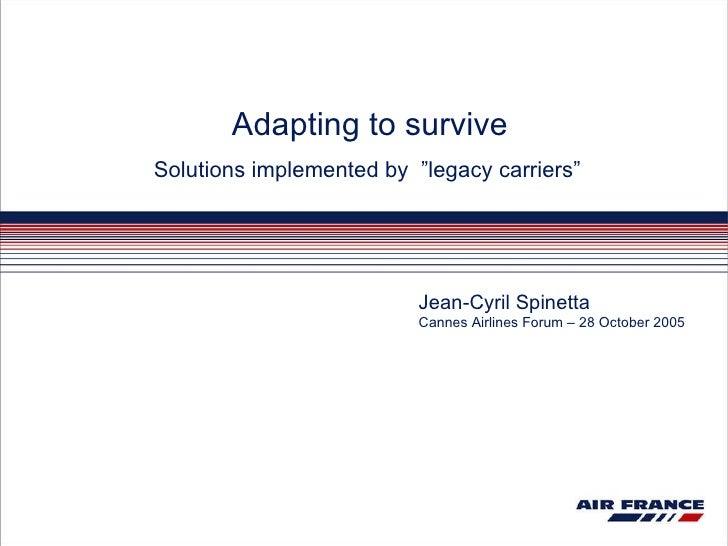Af kl-adapting to survive cannesairlinesforum-2005-eng