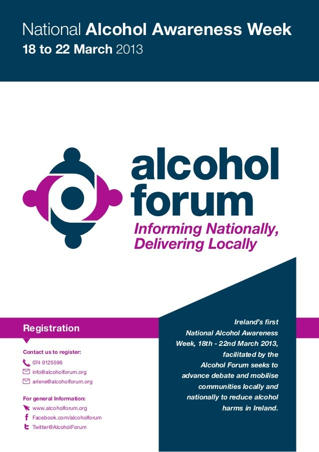 National Alcohol Awareness Week18 to 22 March 2013                                                Ireland's firstRegistrat...