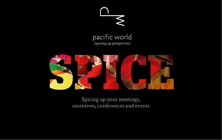 Spicing up your meetings,incentives, conferences and events