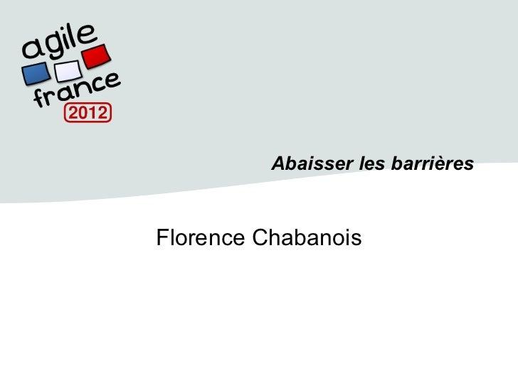 Abaisser les barrièresFlorence Chabanois