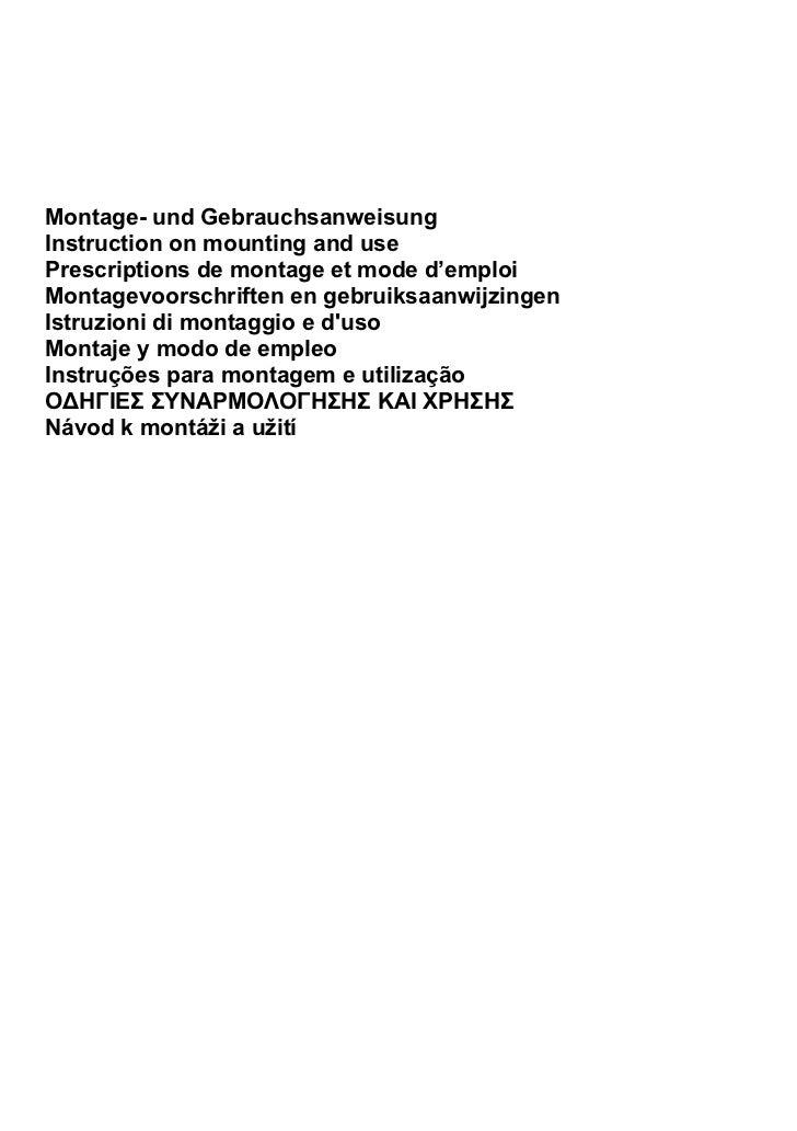Montage- und GebrauchsanweisungInstruction on mounting and usePrescriptions de montage et mode d'emploiMontagevoorschrifte...