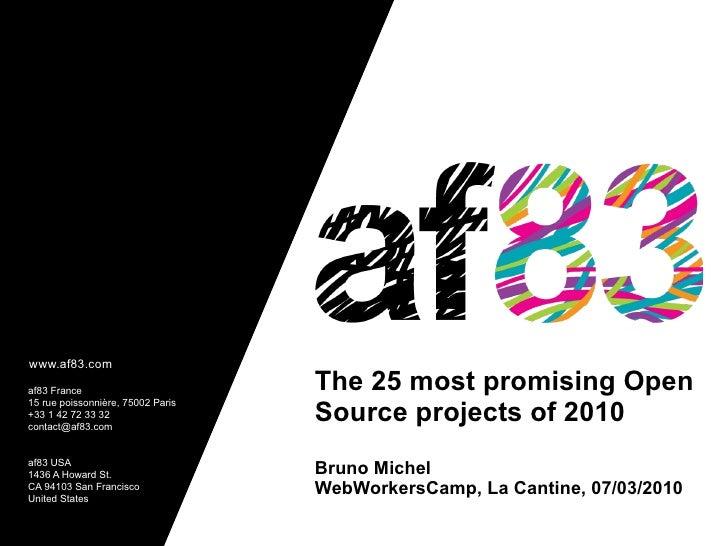 www.af83.com  af83 France                        The 25 most promising Open                                    Source proj...