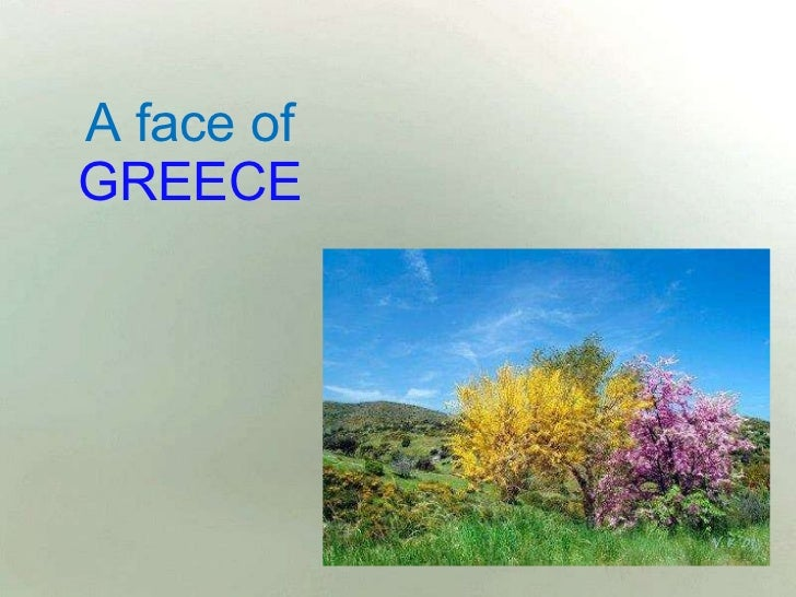 A face of  GREECE