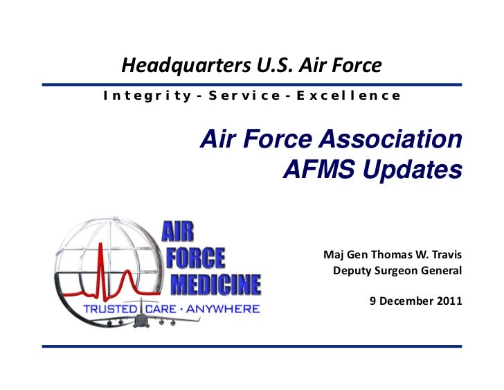 Headquarters U.S. Air ForceIntegrity - Service - Excellence          Air Force Association                 AFMS Updates   ...