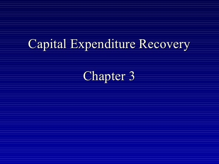 Capital Expenditure Recovery         Chapter 3