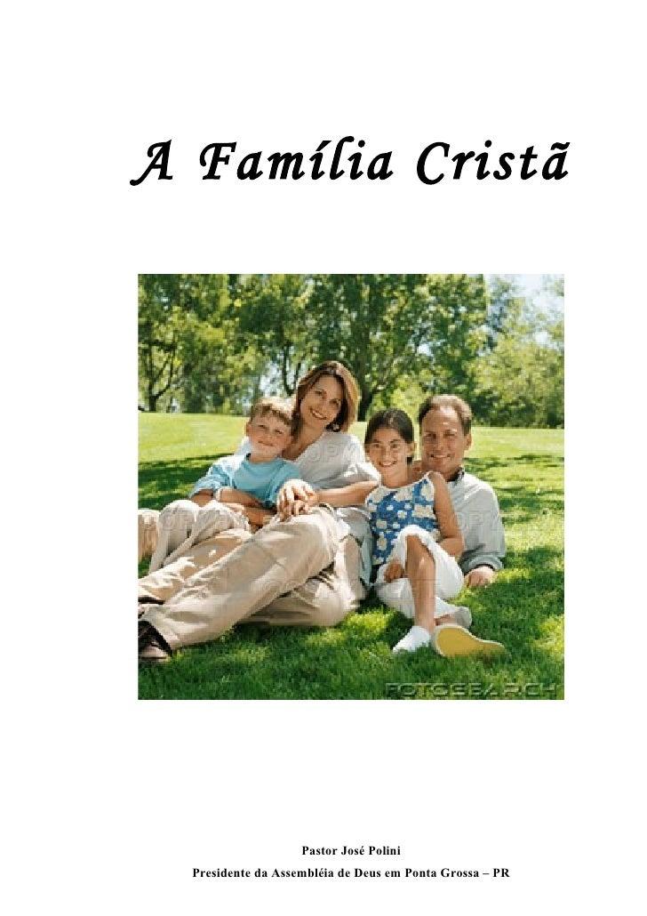 A FamíLia Cristã