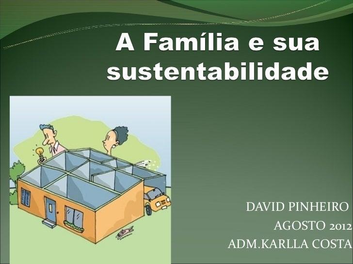 DAVID PINHEIRO      AGOSTO 2012ADM.KARLLA COSTA
