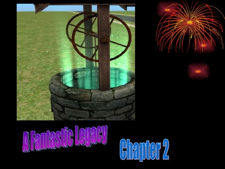 A Fantastic Legacy Chapter 2