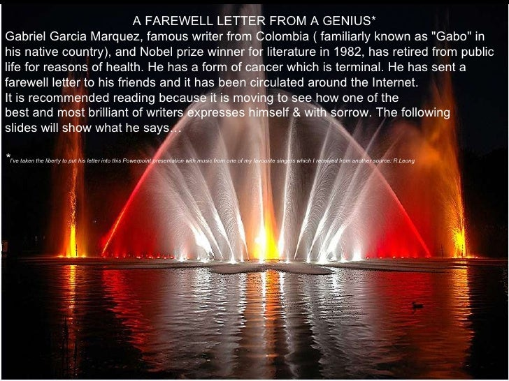 """A FAREWELL LETTER FROM A GENIUS* Gabriel Garcia Marquez, famous writer from Colombia ( familiarly known as """"Gabo&quot..."""
