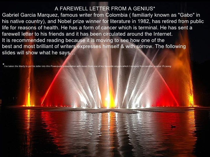 """A FAREWELL LETTER FROM A GENIUS* Gabriel Garcia Marquez, famous writer from Colombia ( familiarly known as """"Gabo"""" in his n..."""