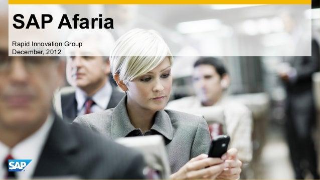 SAP AfariaRapid Innovation GroupDecember, 2012