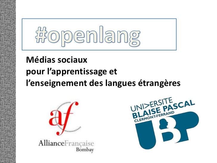 #openlang<br />Médias sociaux <br />pour l'apprentissage et <br />l'enseignement des langues étrangères<br />