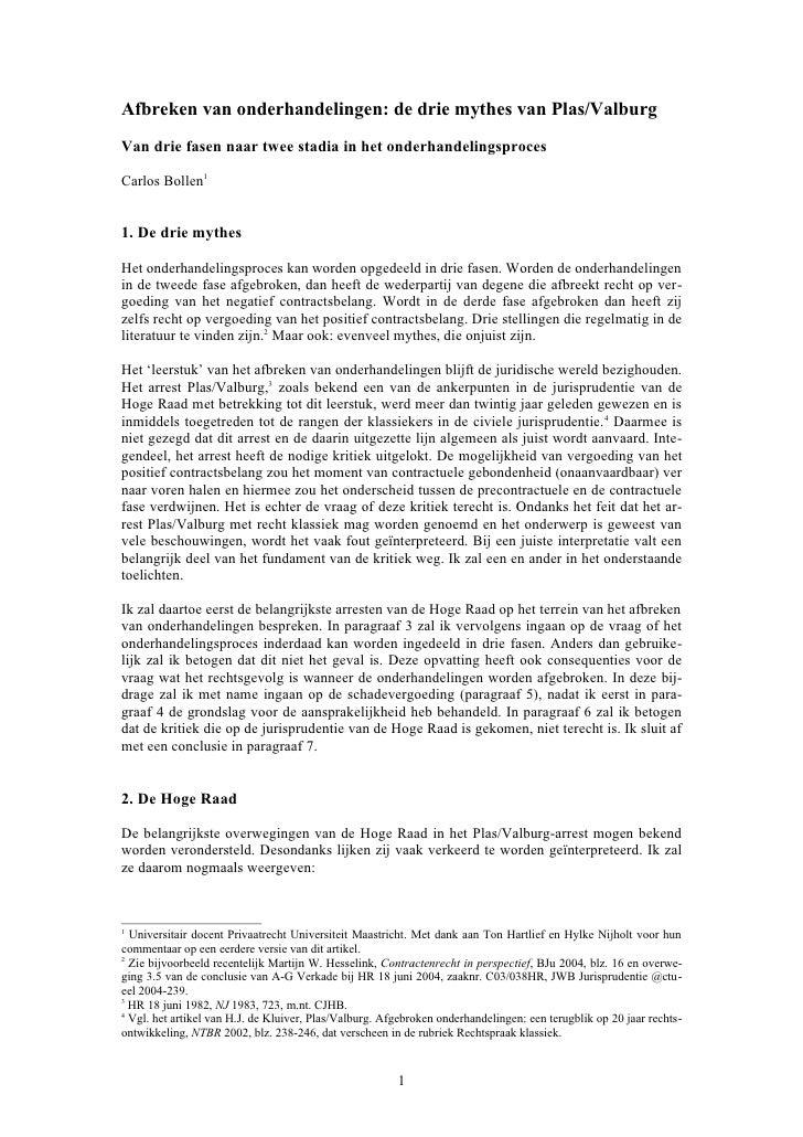 Afbreken van onderhandelingen: de drie mythes van Plas/ValburgVan drie fasen naar twee stadia in het onderhandelingsproces...