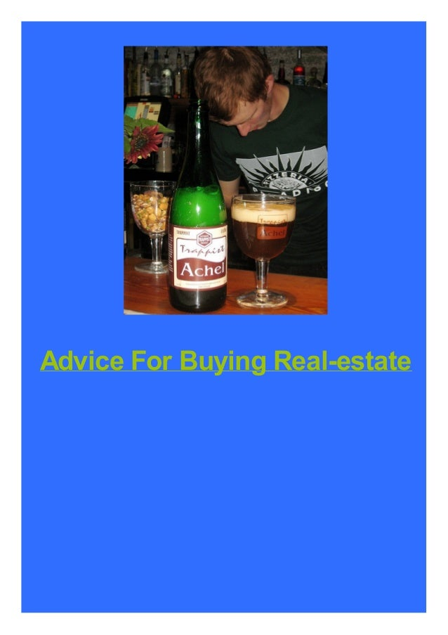Advice For Buying Real-estate