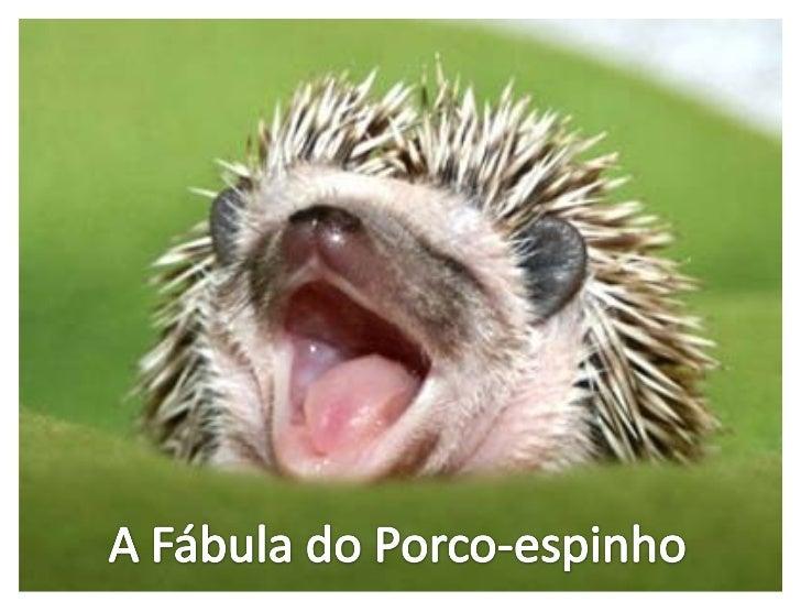 http://image.slidesharecdn.com/afbuladeporco-espinho-120321080741-phpapp02/95/a-fbula-de-porco-espinho-1-728.jpg?cb=1332335782