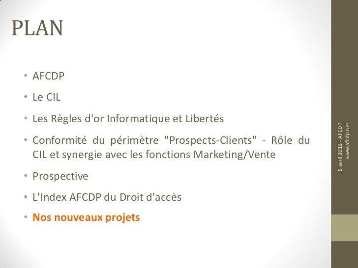 PLAN• AFCDP• Le CIL• Les Règles dor Informatique et Libertés                                                          5 av...