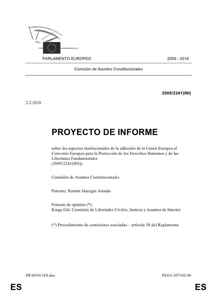 PARLAMENTO EUROPEO                                                  2009 - 2014                                 Comisión d...