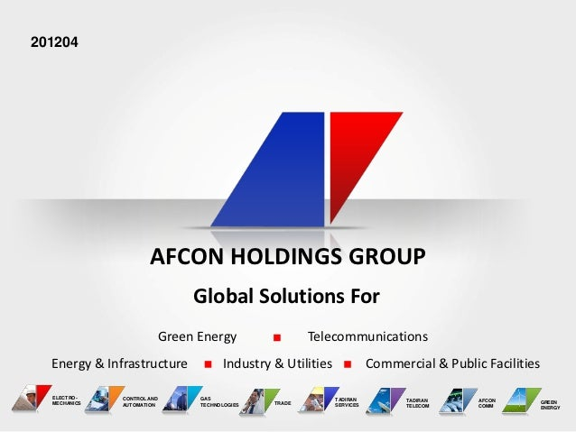 201204                      AFCON HOLDINGS GROUP                                 Global Solutions For                     ...