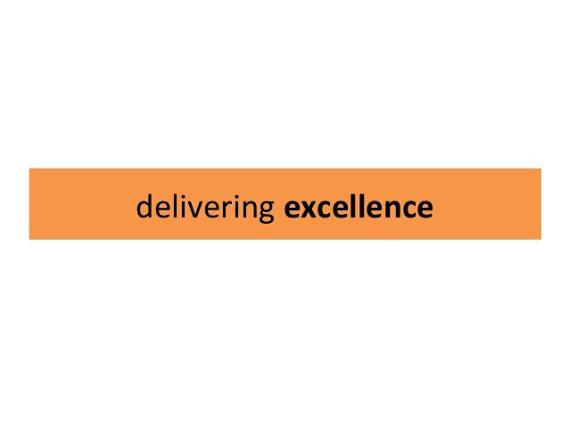 Delivering excellence