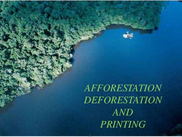 afforestation and deforestation relating printing