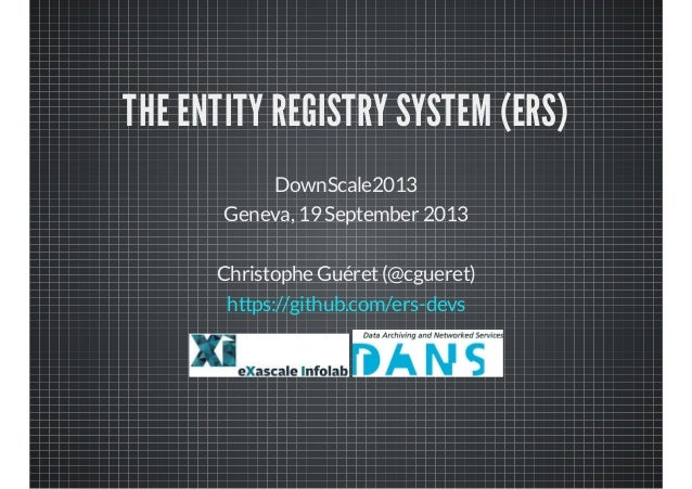 The Entity Registry System (ERS)