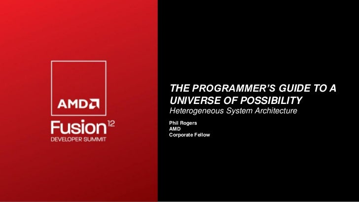 AFDS 2012 Phil Rogers Keynote: THE PROGRAMMER'S GUIDE TO A UNIVERSE OF POSSIBILITY