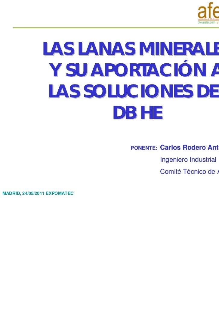 LAS LANAS MINERALES Y SU APORTACIÓN A LAS SOLUCIONES DEL DB HE