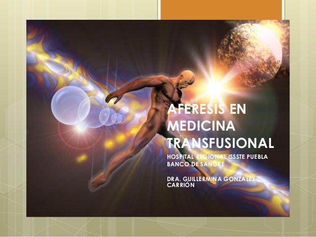 Aferesis en medicina transfusional