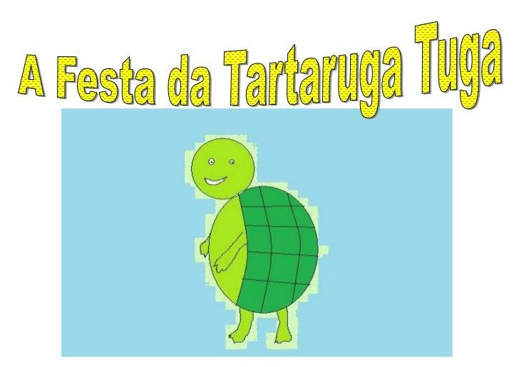 A festa da tartaruga Tuga