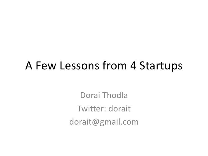 A few lessons from 4 startups