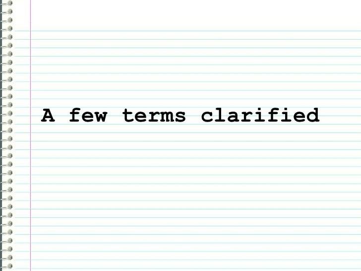 A few terms clarified
