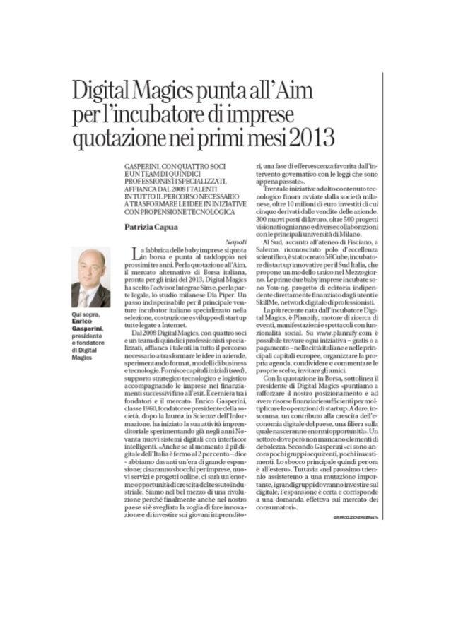 Digital Magics punta all'Aim: per l'incubatore progetto di quotazione nel 2013 e raddoppio in 3 anni. Affari & Finanza la ...