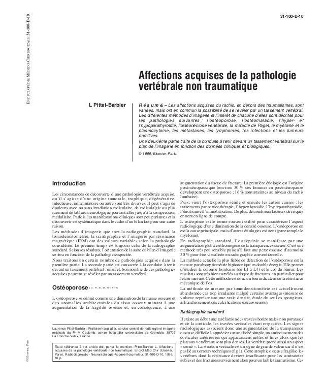 31-100-D-10  Affections acquises de la pathologie  vertébrale non traumatique  L Pittet-Barbier R é s u m é. – Les affecti...