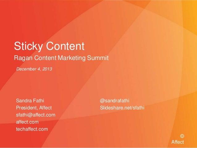 """Sticky Content"" Ragan Content Marketing Summit"
