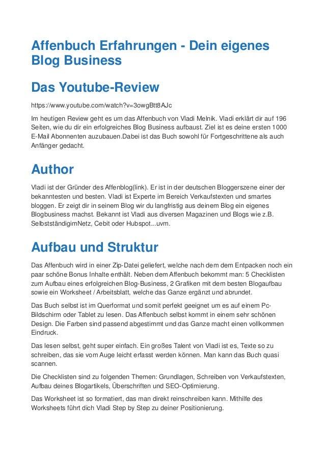 Affenbuch Erfahrungen - Dein eigenes Blog Business Das Youtube-Review https://www.youtube.com/watch?v=3owgBtt8AJc Im heuti...