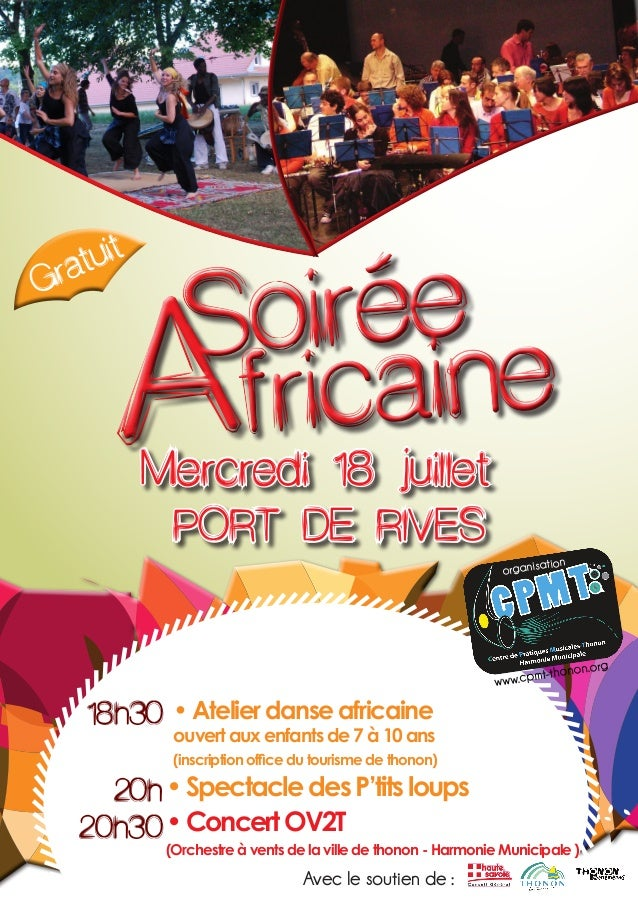 ' G  uit rat  iree So aine fric  A  Mercredi 18 juillet PORT DE RIVES  tion organisa  n.org pmt-thono www.c  18h30  • Atel...