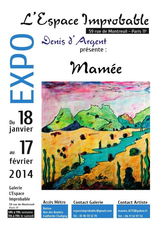 """Affiche de l'exposition de """"Mamée"""", Marie-Aimée PALAY à l'Espace Improbable"""