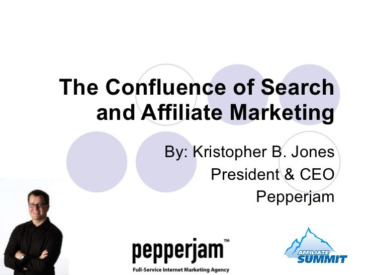 Confluence Of Search And Affiliate Marketing