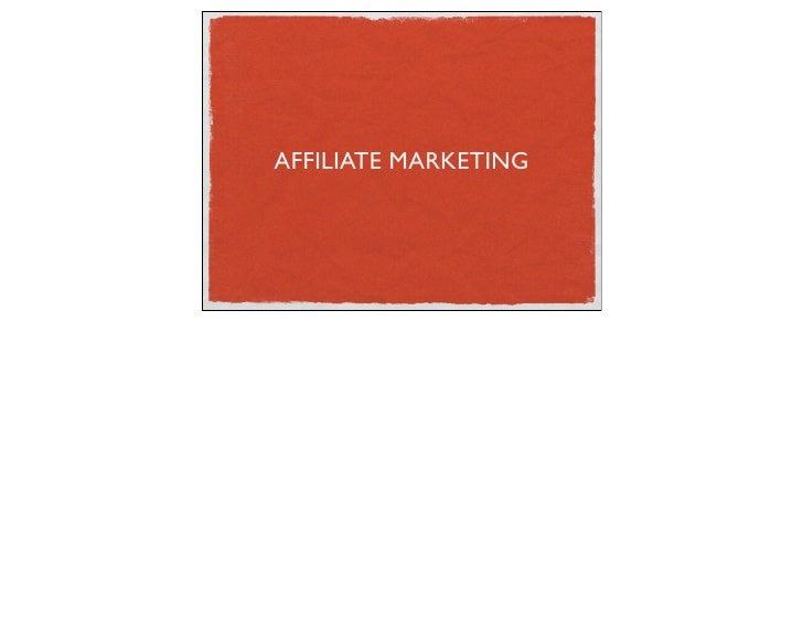 Affiliate Marketing, Shawn Smith Dec 2, 09