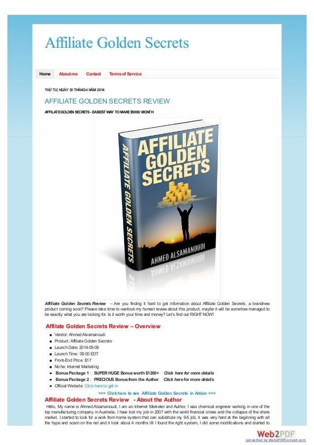 Affiliate Golden SecretsAffiliate Golden Secrets Home About me Contact Termsof Service THỨTƯ, NGÀY30THÁNG4NĂM 2014 AFFILIA...