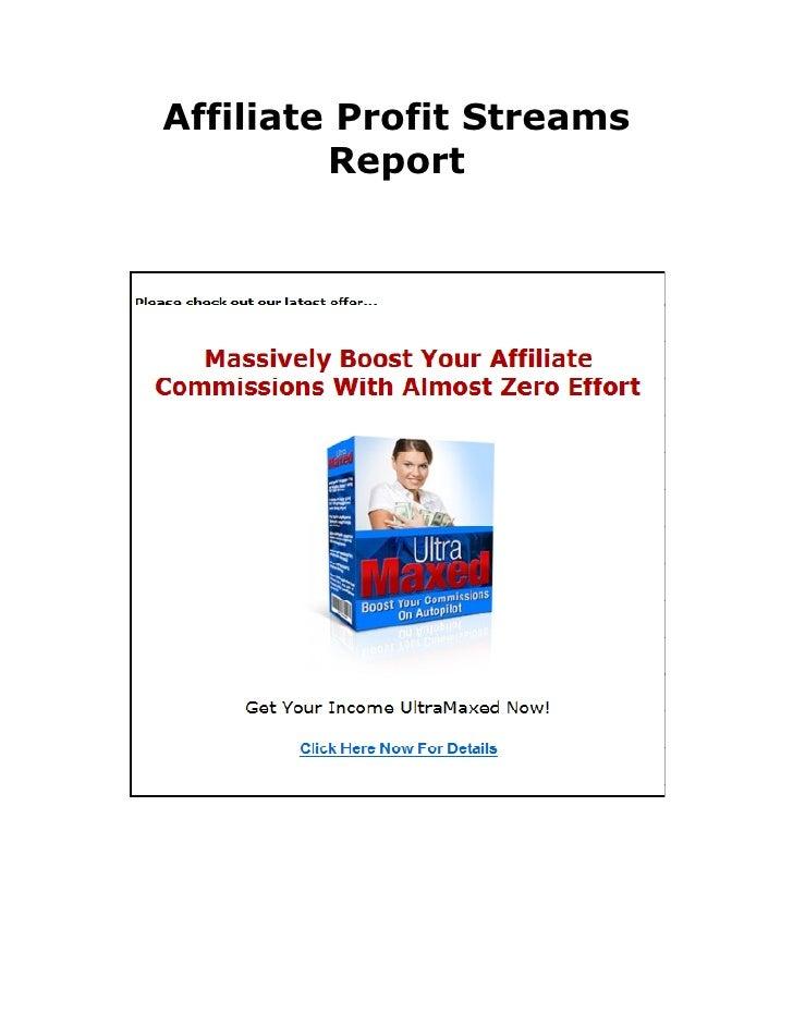 Affiliate Profit Streams          Report