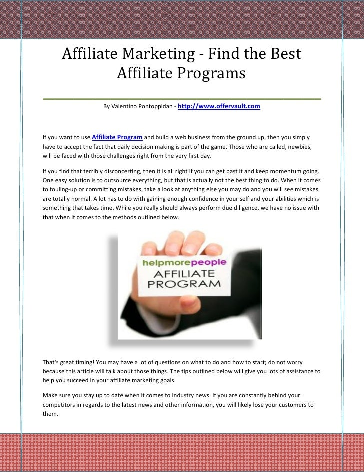 Affiliate Marketing - Find the Best            Affiliate Programs_____________________________________________            ...