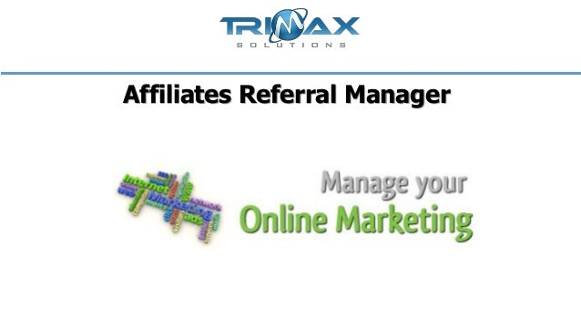 Affiliates referral manager