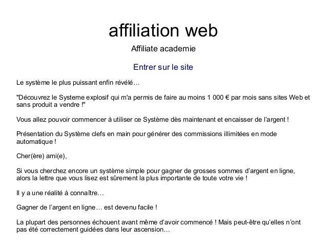 """affiliation webAffiliate academieEntrer sur le siteLe système le plus puissant enfin révélé…""""Découvrez le Systeme explosif..."""
