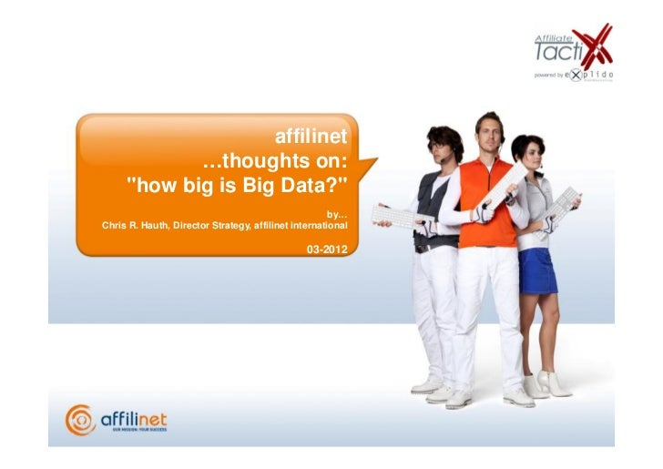 "affilinet            …thoughts on:     ""how big is Big Data?""                                                      by…Chri..."
