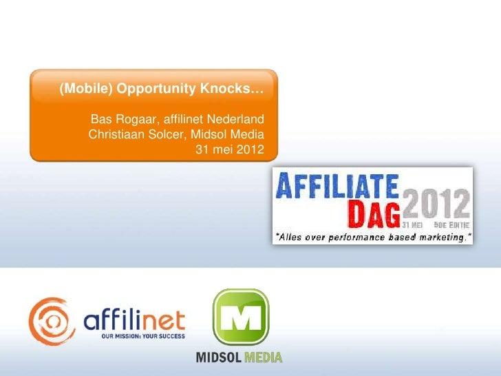 (Mobile) Opportunity knocks