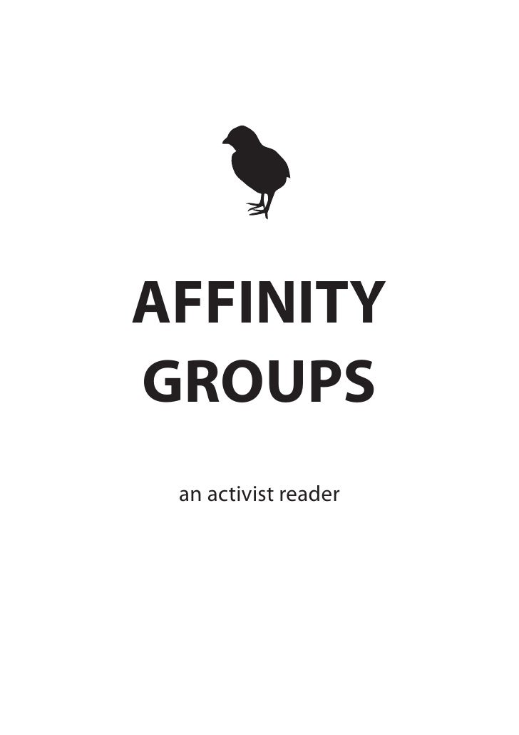 AFFINITY GROUPS  an activist reader