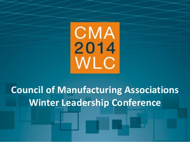 Council of Manufacturing Associations Winter Leadership Conference