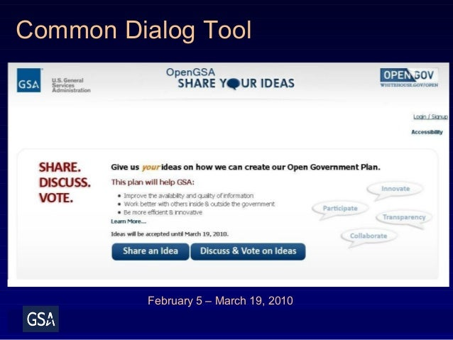 Common Dialog Tool February 5 – March 19, 2010